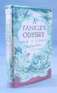 Yankee's Odyssey: The Life of Joel Barlow: Woodress, James