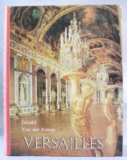Versailles : Palace of the Sun King: Van der Kemp, Gerald