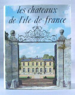 Les Chateaux De I'lle De France: Fregnac, Claude (editor)