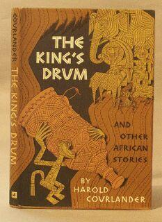 King's drum and Other African Stories: Courlander, Harold
