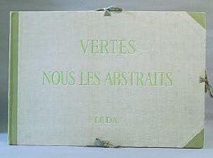 Nous Les Abstraits: Vertes, Marcel; Roger Peyrefitte (preface)