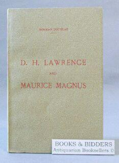 D. H. Lawrence and Maurice Magnus: A Plea for Better Manners: Douglas, Norman