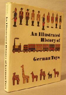 Illustrated History of German Toys: Fritzsch, Karl Ewald;