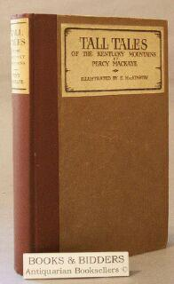 Tall Tales of the Kentucky Mountains: Mackaye, Percy