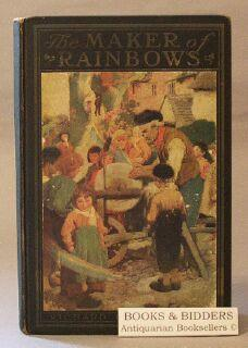 Maker of Rainbows and Other Fairy-Tales and Fables: Le Gallienne, Richard