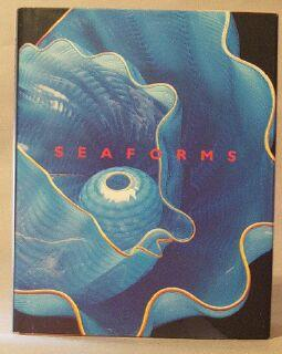 Chihuly Seaforms: Robinson, Joan S.; Earle, Dr. Sylvia