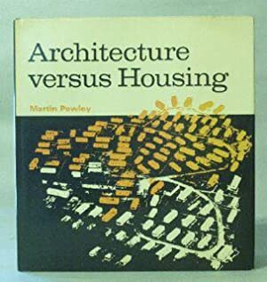 Architecture Versus Housing: Pawley, Martin