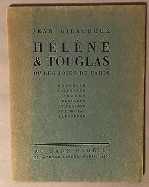 Helen & Touglas Ou Les Joies De Paris: Giraudoux, Jean