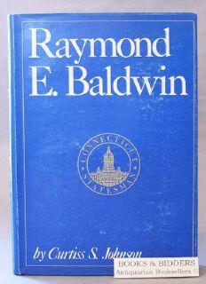 Raymond E. Baldwin:Connecticut Statesman: Connecticut Statesman: Johnson, Curtiss S.