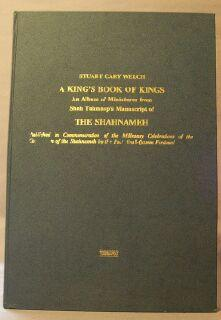 King's Book of Kings: An Album of Miniatures from Shah Tahmasp's Manuscript of The ...
