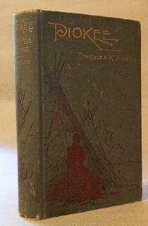 Piokee and Her People: A Ranch and Tepee Story: Jenness, Theodora R.