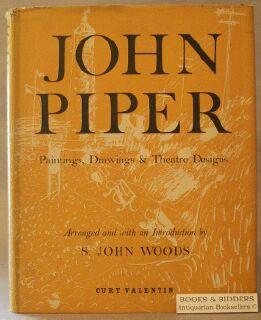 John Piper: Paintings, Drawings & Theatre Designs 1932-1954: Woods, S. John [John Piper]