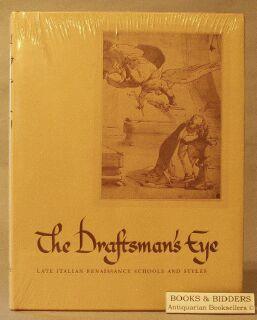 Draftsman's Eye: Late Italian Renaissance Schools and Styles: Olszewski, Edward; Glaubinger, ...