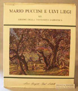 Mario Puccini e Ulvi Liegi: Nel Lirismo Della Tavolozza Labronica [Mario Puccini and Ulvi Liegi in ...