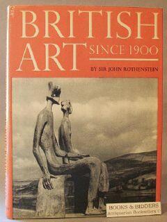 British Art Since 1900: Rothenstein, John