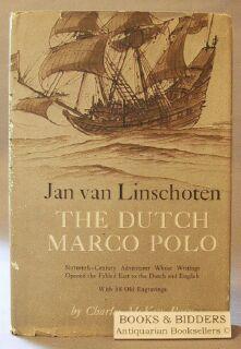 Jan Van Linschoten: The Dutch Marco Polo: Parr, Charles McKew