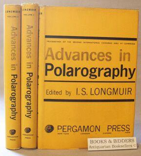 Advances in Polarography: Proceedings of the Second International Congress Held at Cambridge 1959 (...