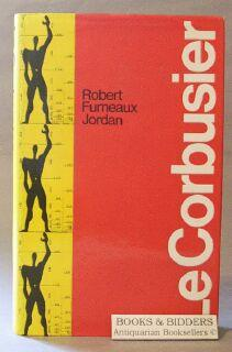 Le Corbusier: Jordan, Robert Furneaux