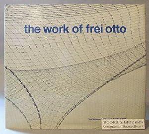 Work of Frei Otto: Glaeser, Ludwig: (frei otto)