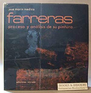 Farreras: Proceso y Analisis De Su Pintura (an Analisys of the Development of His painting): ...