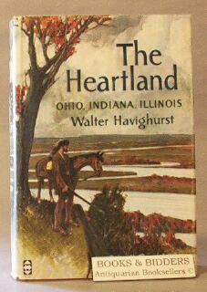 Heartland: Ohio, Indiana, Illinois: Havighurst, Walter