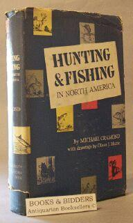 Hunting & Fishing in North America: Cramond, Michael