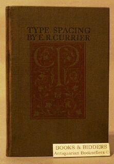 Type Spacing By E.R. Currier: E.R. Currier