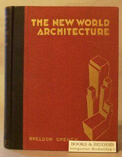 New World Architecture: Cheney, Sheldon