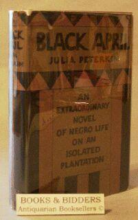 Black April: Peterkin, Julia