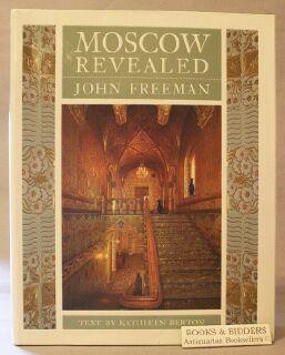 Moscow Revealed: Freeman, John; Berton, Kathleen