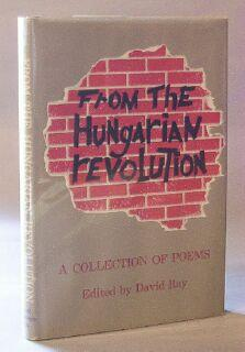 From the Hungarian Revolution: Ray, David (editor)