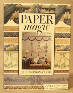 Paper Magic: Gordon-Clark, Jane