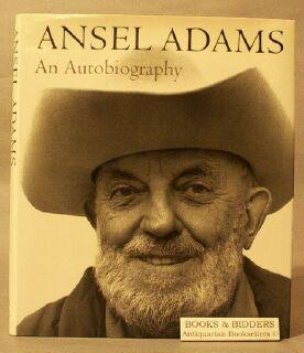 Ansel Adams: An Autobiography: Adams, Ansel; Alinder, Mary S.