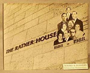 Ratner House: A Visual and Oral History, 1888 to 1988: Tanzer, Shirley Blum (editor)
