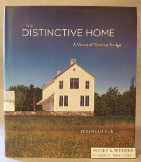 Distinctive Home: A Vision of Timeless Design: Eck, Jeremiah