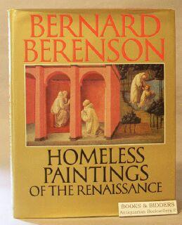 Homeless Paintings of the Renaissance: Bernard Berenson]; Kiel, Hanna (editor)
