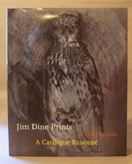 Jim Dine Prints, 1985-2000: A Catalogue Raisonne: Jim Dine), Carpenter, Elizabeth