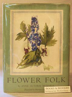 Flower Folk: Bicknell, Anne Guthrie