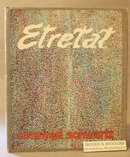 Etretat: An Artist's theme and Development: Schwartz, Manfred