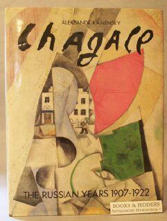 Chagall: The Russian Years, 1907-1922: Kamensky, Aleksandr; Kamenskii, Aleksandr Abramovich
