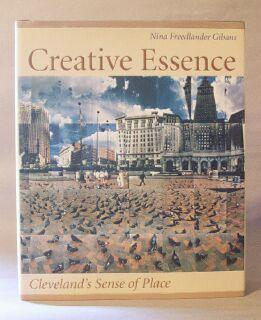 Creative Essence: Cleveland's Sense Of Place: Gibans, Nina Freedlander