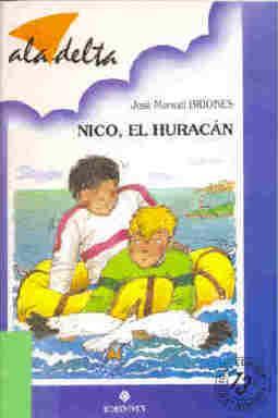 Nico, el huracán: Briones, José Manuel / ilustr.: Rafael Carralón