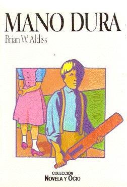 Mano dura: Aldiss, Brian Wilson