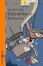 El pla del doctor Bataverda: Roig, Sebastià (1965- )