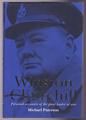 Winston Churchill: Personal Accounts of the Great Leader At War