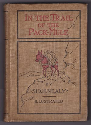 IN THE TRAIL OF THE PACK-MULE