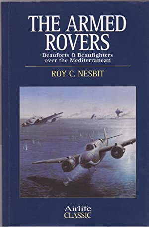 Armed Rovers: Beauforts & Beaufighters over the Mediterranean
