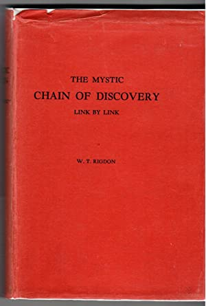 THE MYSTIC CHAIN OF DISCOVERY Link by Link