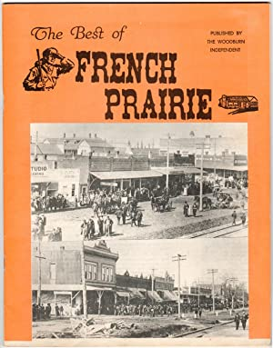 THE BEST OF FRENCH PRAIRIE