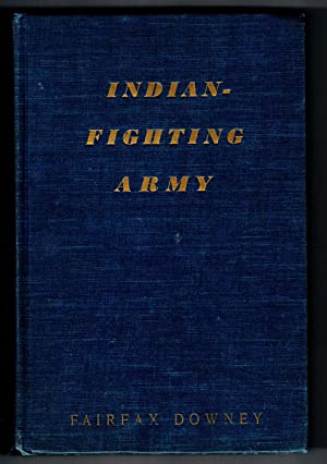 INDIAN-FIGHTING ARMY